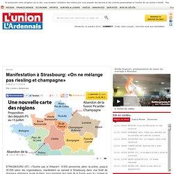 Manifestation à Strasbourg: «On ne mélange pas riesling et champagne»