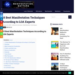 10 Best Manifestation Techniques According to LOA Experts -