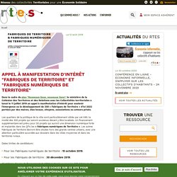 """Appel à manifestation d'intérêt """"Fabriques de Territoire"""" et """"Fabriques Numériques de Territoire"""""""