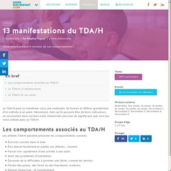 13 manifestations du TDA/H - Aider son enfant