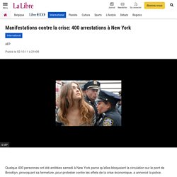 Manifestations contre la crise: 400 arrestations à New York