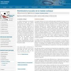 Manifestations buccales de la maladie coeliaque