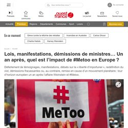 Lois, manifestations, démissions de ministres… Un an après, quel est l'impact de #Metoo en Europe?