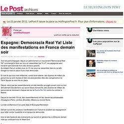 Espagne: Democracia Real Ya! Liste des manifestations en France demain soir - enréfléchissant sur LePost.fr (12:16)