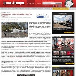 Manifestations : l'exemple tunisien inspire les Égyptiens