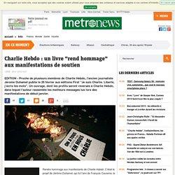 """Charlie Hebdo : un livre """"rend hommage"""" aux manifestations de soutien"""