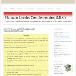 MANIFESTE pour les MONNAIES LOCALES COMPLEMENTAIRES (MLC)