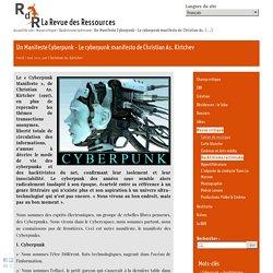 Un Manifeste Cyberpunk - Le cyberpunk manifesto de Christian As. Kirtchev