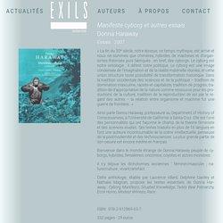 Manifeste cyborg et autres essais - Éditions Exils