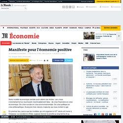 Manifeste pour l'économie positive