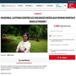 Manifeste : Ensemble, luttons contre les violences faites aux femmes partout dans le monde !