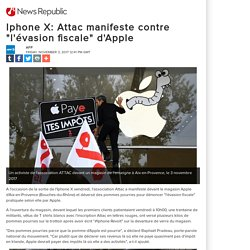 """Iphone X: Attac manifeste contre """"l'évasion fiscale"""" d'Apple"""