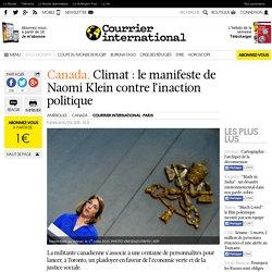 Canada. Climat: le manifeste de Naomi Klein contre l'inaction politique