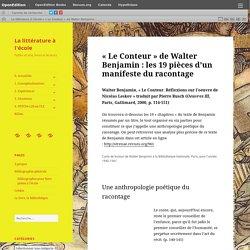 «Le Conteur» de Walter Benjamin : les 19 pièces d'un manifeste du racontage – La littérature à l'école