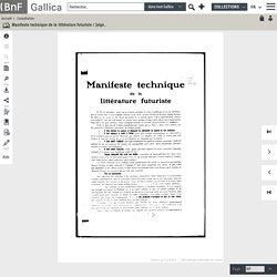 Manifeste technique de la littérature futuriste / [signé : F. T. Marinetti ; dir. Movimento del futurismo, Milan]