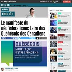 Le manifeste du néofédéralisme: faire des Québécois des Canadiens
