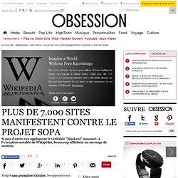 Loi SOPA : pour protester, Wikipedia ferme toute la journée ! - Vu sur le web - Nouvelobs.com