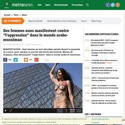 """Des femmes nues manifestent contre """"l'oppression"""" dans le monde arabo-musulman"""