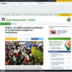 COP21: les ONG veulent manifester le 12décembre malgré les restrictions