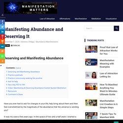 Manifesting Abundance and Deserving It -