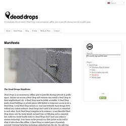 Manifesto dead drops