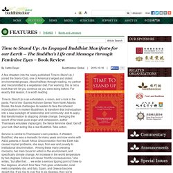 Time to Stand Up: An Engaged Buddhist Manifesto for our Earth – The Buddha's Life and Message through Feminine Eyes – Book Review