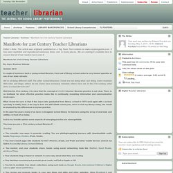 Manifesto for 21st Century Teacher Librarians