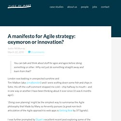A Manifesto for Agile Strategy: oxymoron or innovation? « Made by Many