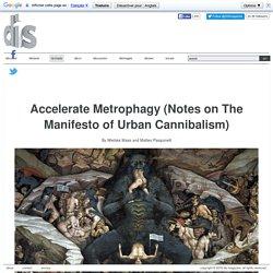 Manifesto of Urban Cannibalism