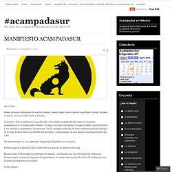MANIFIESTO ACAMPADASUR « #acampadasur