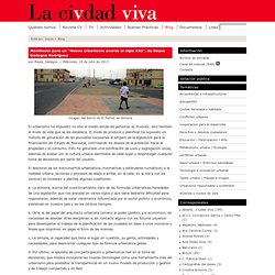 """Manifiesto para un """"Nuevo urbanismo acorde al siglo XXI"""", by Reyes Gallegos Rodríguez"""