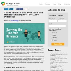 You're in the US and Your Team is in Manila: Surviving the Time Zone Difference