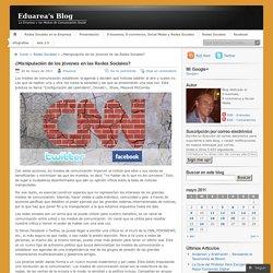 ¿Manipulación de los jóvenes en las Redes Sociales?