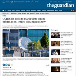 GCHQ has tools to manipulate online information, leaked documents show