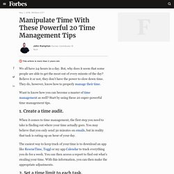 Manipulate Time With These Powerful 20 Time Management Tips