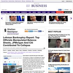Lehman Bankruptcy Report: Top Officials Manipulated Balance Shee