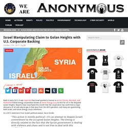 Israel Manipulating Claim to Golan Heights with U.S. Corporate Backing AnonHQ