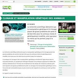 Clonage et manipulation génétique des animaux pour l'alimentation humaine