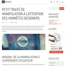 Petit traité de manipulation à l'attention des honnêtes designers