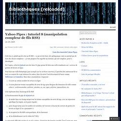 #08 Manipulation complexe de fils RSS