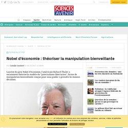 Nobel d'économie pour Richard Thaler : théoriser la manipulation bienveillante