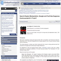 Search Engine Manipulation. Google and YouTube Suppress 9/11 Truth?