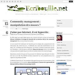 Community management : manipulation des masses ? | Écribouille.net