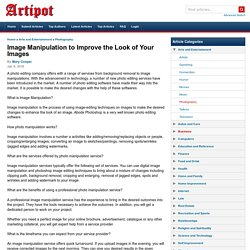 Image Manipulation to Improve the Look of Your Images