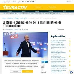 La Russie championne de la manipulation de l'information