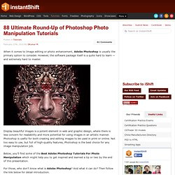 88 Ultimate Round-Up of Photoshop Photo Manipulation Tutorials | Tutorials