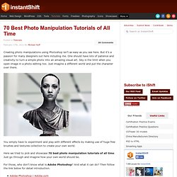 70 Best Photoshop Photo Manipulation Tutorials | Tutorials