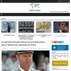 Un général français dénonce la manipulation dans l'affaire des attentats de Paris
