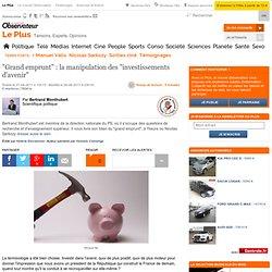 """""""Grand emprunt"""" : la manipulation des """"investissements d'avenir"""""""