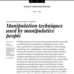 Manipulation techniques used by manipulative people